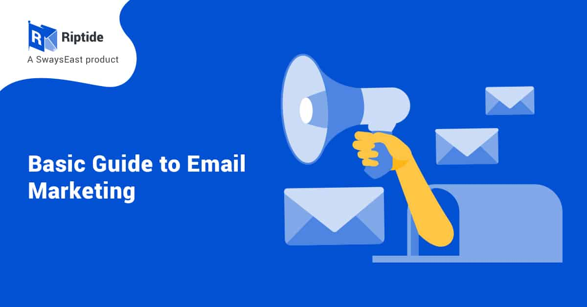Basic Guide to Email Marketing